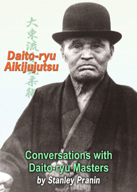 "Stanley Pranin's ""Daito-ryu Aikijujutsu: Conversations with Daito-ryu Masters""  is now available as an ebook!"