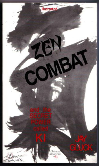 "Cover of ""Zen Combat"" by Jay Gluck"