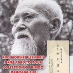Add Morihei Ueshiba's Name Card to Your Collection of Aikido Memorabilia! by Stanley Pranin