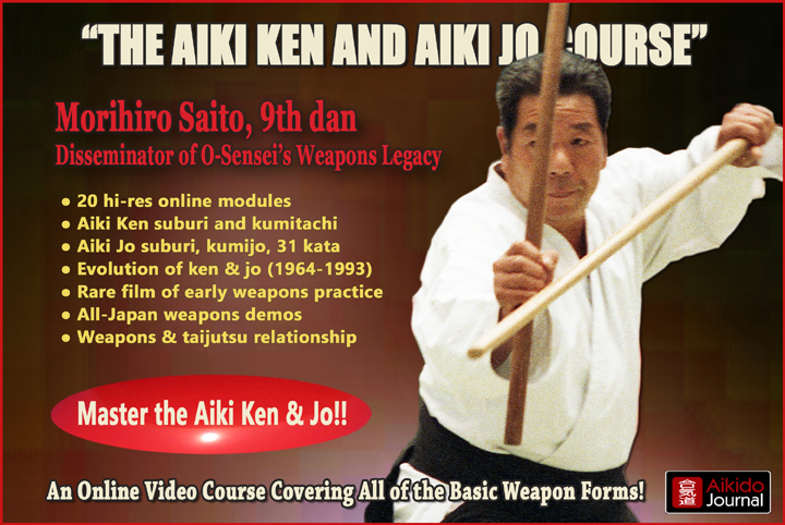 Click here to order Morihiro Saito's Aiki Ken and Aiki Jo Course for $47